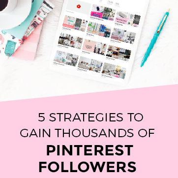 5 Simple Strategies To Grow Your Pinterest Traffic and Followers