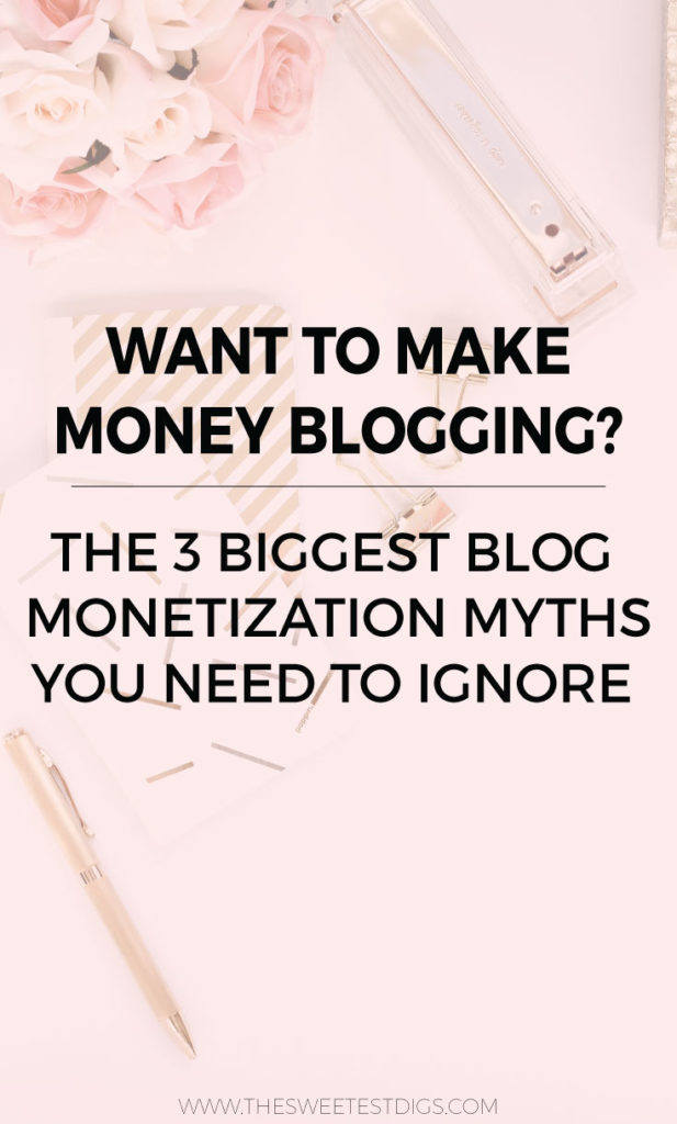 Blog Monetization Myths | Want to make money blogging? Make sure you ignore these blog monetization myths!! Click through for the full scoop on what they are and what you can do instead. Plus more blogging biz and social media tips!