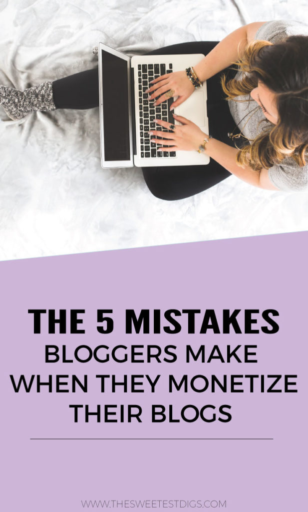 Want to start making money blogging? Do it the smart way and avoid these 5 mistakes every blogger makes when they monetize their blog! Click through for the full post and more online entrepreneur biz tips.