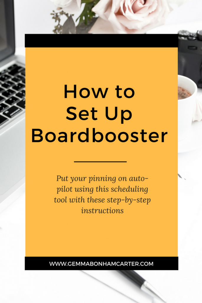 How to setup Boardbooster | Put your pinning on autopilot and use this amazing scheduling tool to repin your content and automate new pins. Click through for the step-by-step set up tutorial.
