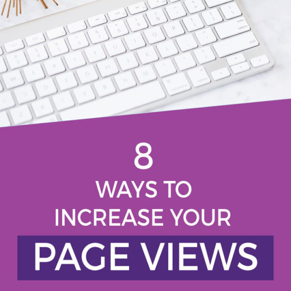 8 Easy Ways To Increase Your Blog Traffic and Pageviews