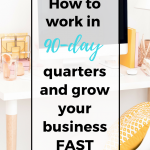 The goal-setting method that changed my business. How to set strategic business goals, work in 90-day quarters, and work efficiently so that you can skyrocket your productivity and income. #goalsetting #productvitytips #timemanagement #lifehacks #growyourblog #growblogtraffic #growblogaudience