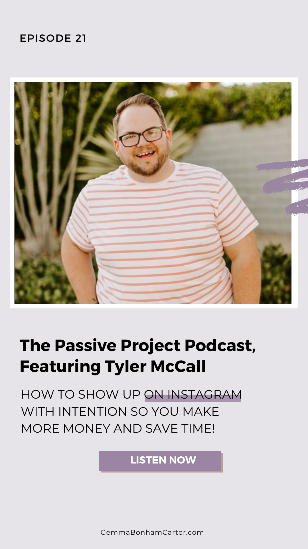 Ep21: Instagram with Intention, with Tyler McCall