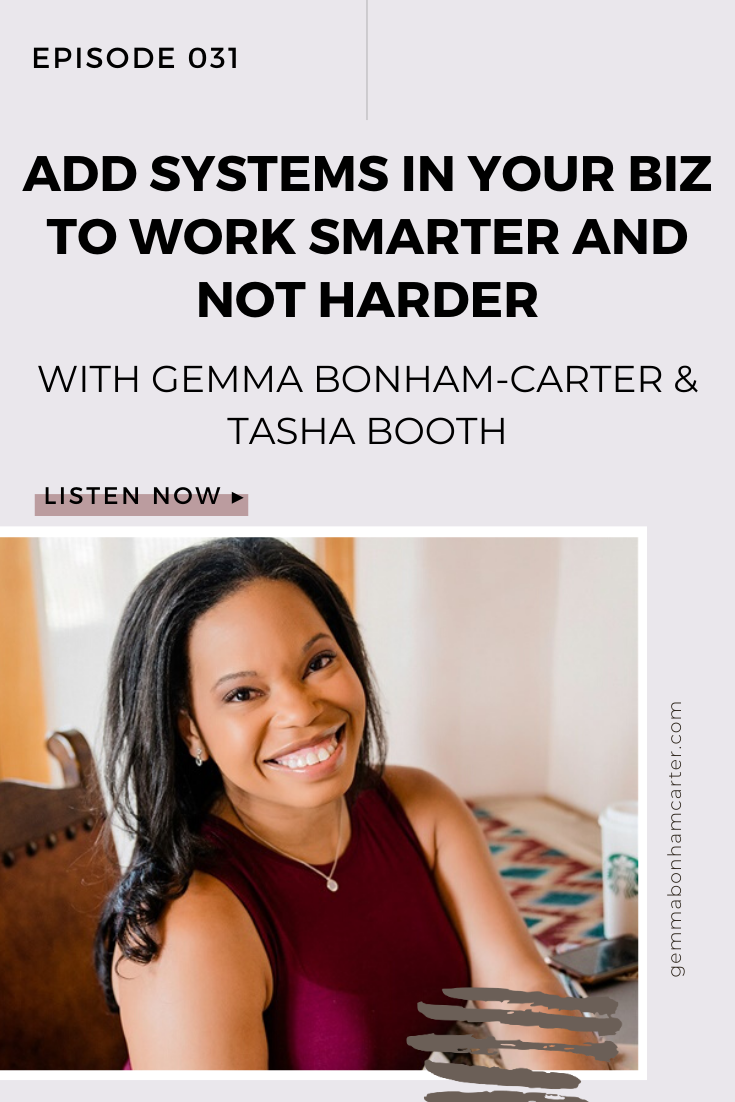Ep31: How to create systems in your business to work smarter (not harder!), with Tasha Booth