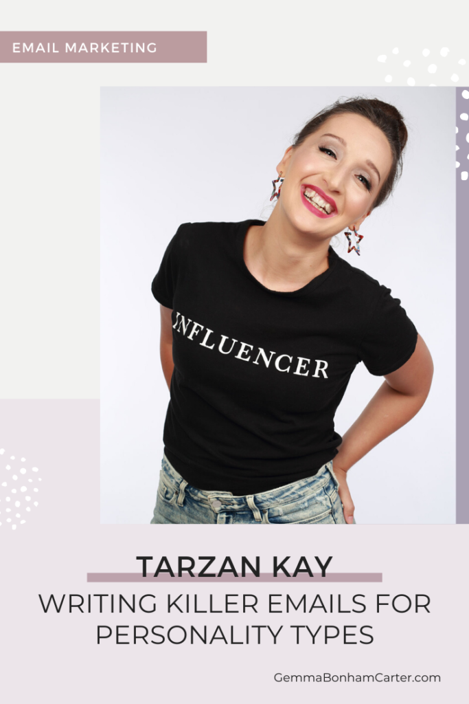 Ep43: Writing Killer Emails For Personality Types, with Tarzan Kay