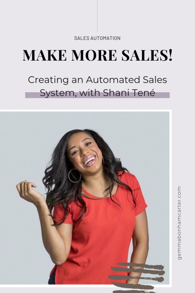 Ep48: Creating an Automated Sales System with Shani Tené