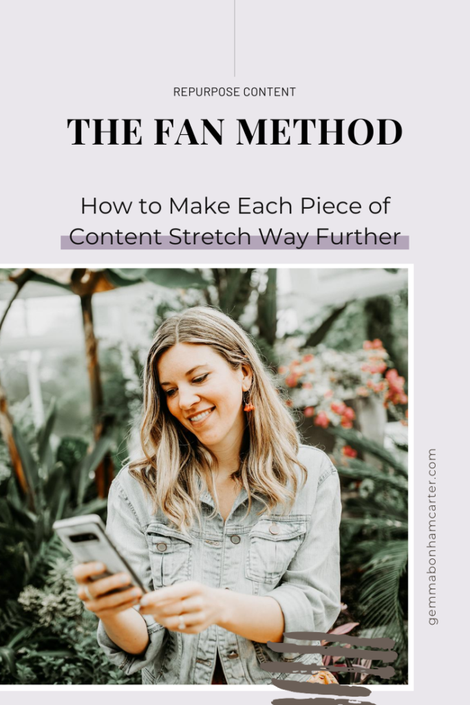 Ep53: The FAN Method: How to Make Each Piece of Content Stretch Way Further