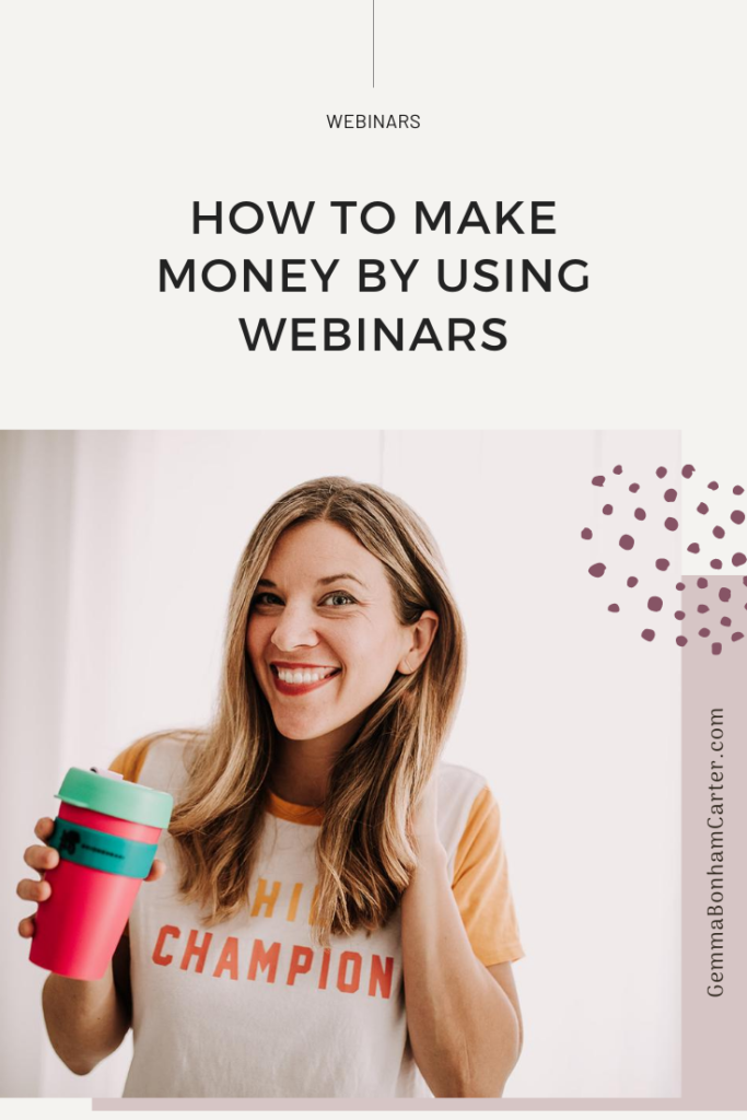 Ep54: How to make money with webinars