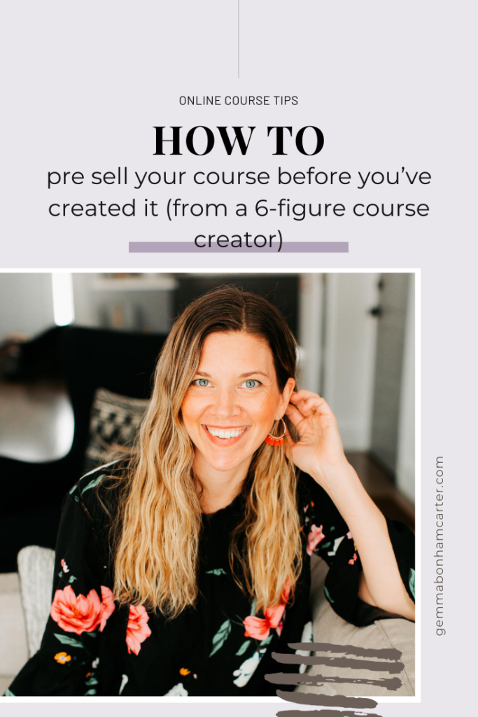 Ep59: How to pre sell your course before you've created it