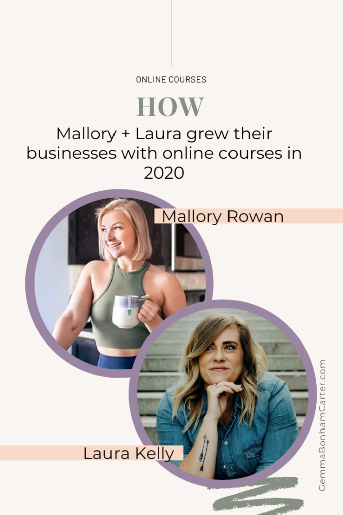 Ep64: How Mallory + Laura grew their businesses with online courses in 2020