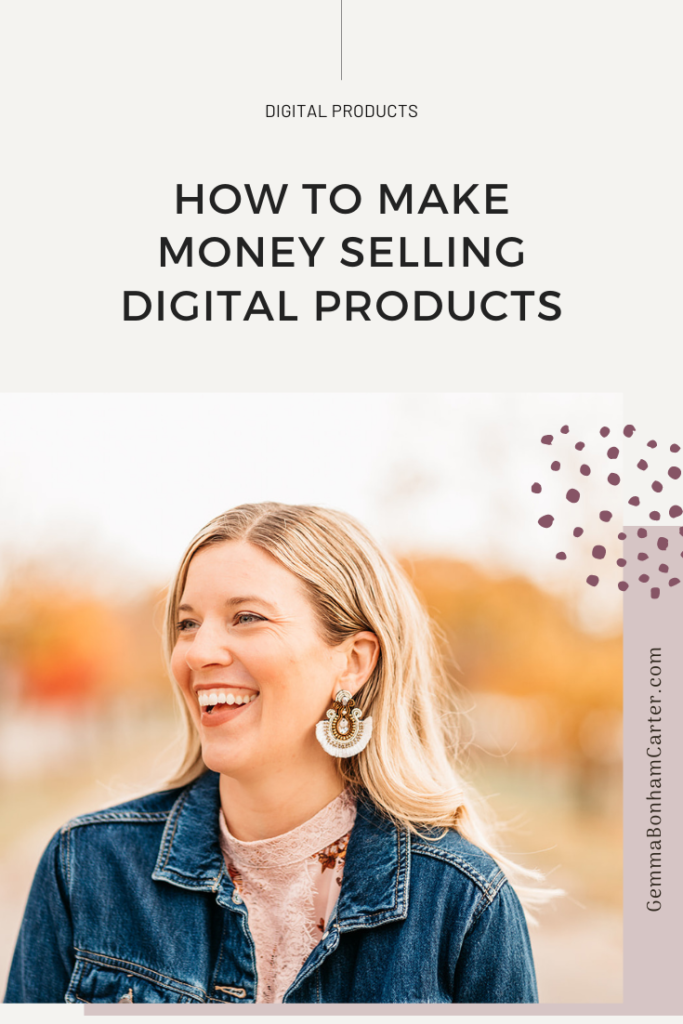 Ep71: How to make money selling digital products