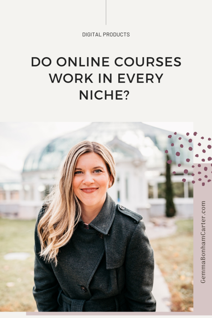 Ep73: Do Online Courses Work in Every Niche?